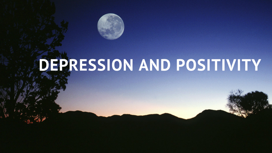 Depression and Positivity